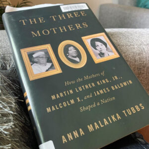 Cover of The Three Mothers by Anna Malaika Tubbs